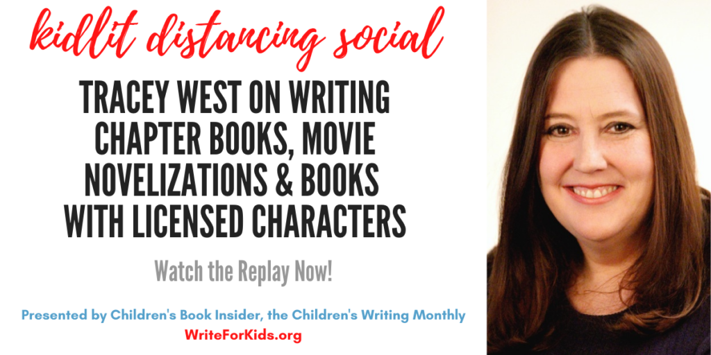 Kidlit Distancing Social #23 Replay – Tracey West on Chapter Books, Movie Novelizations & Books w/Licensed Characters